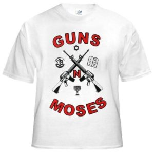 T-Shirt Guns and Moses